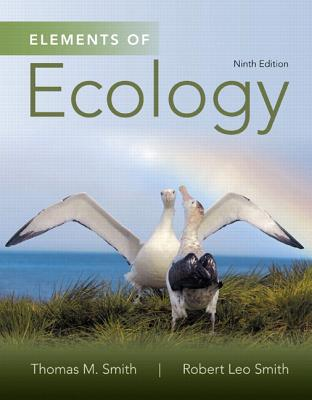 Elements of Ecology Plus Mastering Biology with Etext -- Access Card Package by Robert Smith, Thomas Smith