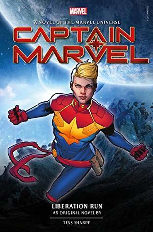 Captain Marvel: Liberation Run by Tess Sharpe
