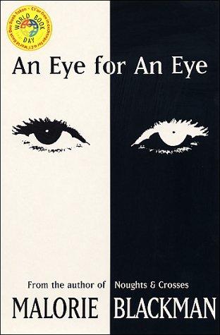 An Eye for an Eye by Malorie Blackman