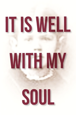 It Is Well With My Soul by David Maegraith, Taylor Brown