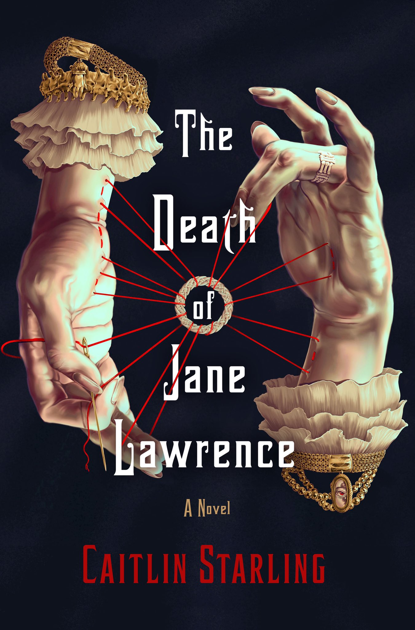 The Death of Jane Lawrence by Caitlin Starling