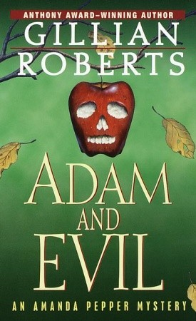 Adam and Evil by Gillian Roberts