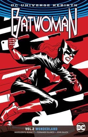 Batwoman, Vol. 2: Wonderland by Steve Epting, Marguerite Bennett, Ben Oliver, James Tynion IV