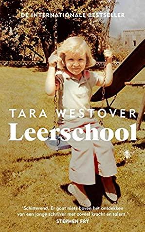 Leerschool by Tara Westover