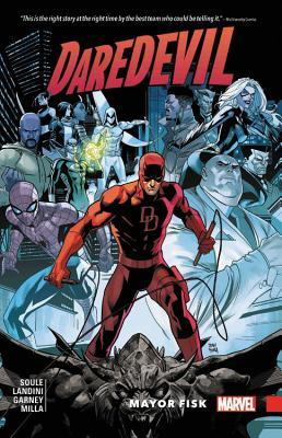 Daredevil: Back in Black, Volume 6: Mayor Fisk by Stefano Landini, Ron Garney, Mike Perkins, Christos Gage, Matt Milla, Charles Soule