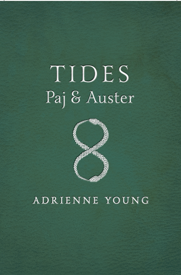 Tides: a Paj and Auster Tale by Adrienne Young