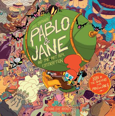 Pablo & Jane: And the Hot Air Contraption by