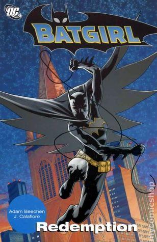 Batgirl: Redemption by Mark McKenna, Adam Beechen, Jack Purcell, Jonathan Glapion, Jim Calafiore, Andy Clarke, Dave McKenna