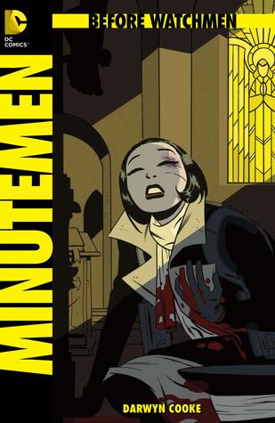 Before Watchmen: Minutemen #3 by John Higgins, Darwyn Cooke