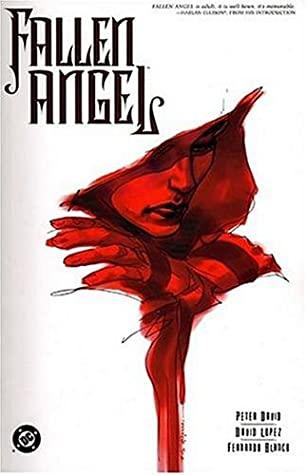 Fallen Angel by Fernando Blanco, Peter David, David López