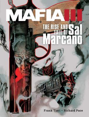 Mafia III: The Rise and Fall of Sal Marcano by Frank Tieri