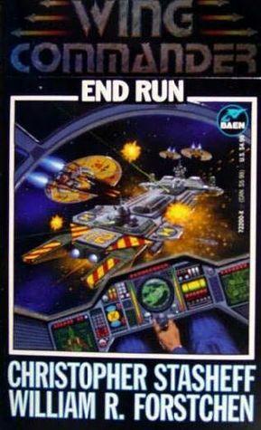 End Run by William R. Forstchen, Christopher Stasheff