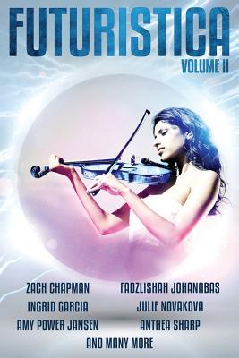 Futuristica: Volume 2 by Alex C. Renwick, Fadzlishah Johanabas, Zach Chapman