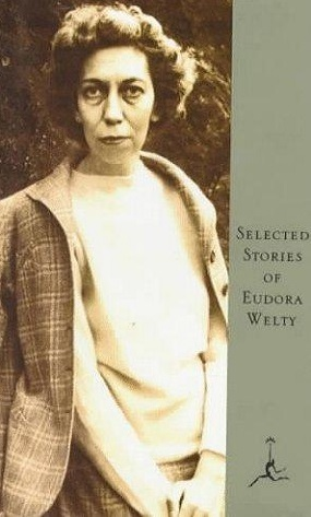 Selected Stories of Eudora Welty: A Curtain of Green And Other Stories / The Wide Net and Other Stories by Eudora Welty, Katherine Anne Porter