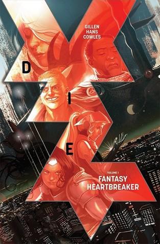 Die, Vol. 1: Fantasy Heartbreaker by Stephanie Hans, Kieron Gillen
