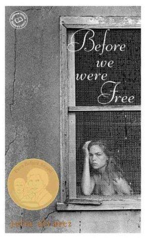 Before We Were Free by Julia Alvarez