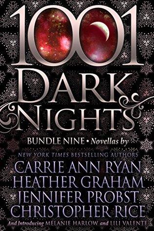1001 Dark Nights: Bundle Nine by Lili Valente, Christopher Rice, Carrie Ann Ryan, Heather Graham, Jennifer Probst, Melanie Harlow