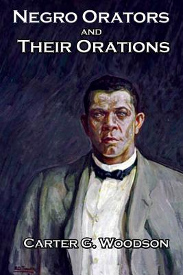 Negro Orators And Their Orations by Frederick Douglass, Booker T. Washington