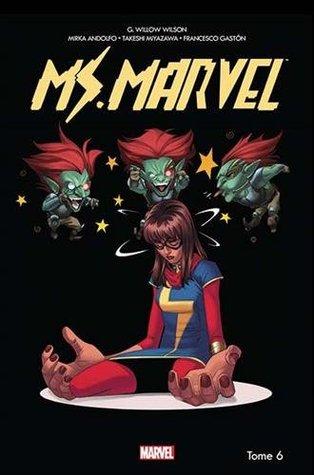 Miss Marvel, Tome 6 : Dégâts par seconde by Nicole Duclos, G. Willow Wilson