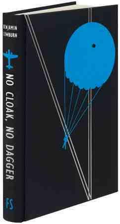 No Cloak, No Dagger by Giles Foden, Benjamin Cowburn, Geoff Grandfield