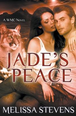 Jade's Peace by Melissa Stevens