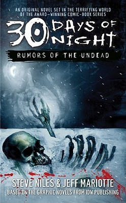 30 Days of Night: Rumors of the Undead by Jeff Mariotte, Steve Niles, Jeffrey J. Mariotte