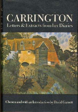 Carrington: Letters And Extracts From Her Diaries by Dora Carrington, David Garnett
