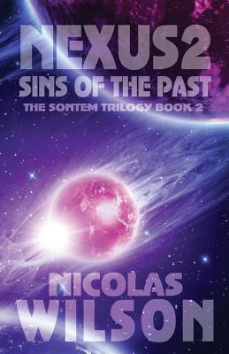 Nexus 2: Sins of the Past by Nicolas Wilson