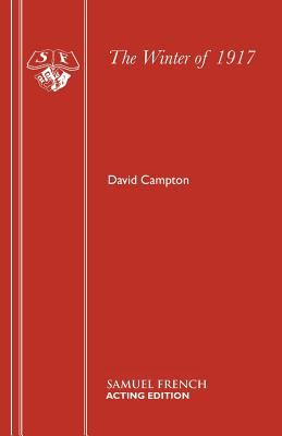 The Winter of 1917 by David Campton