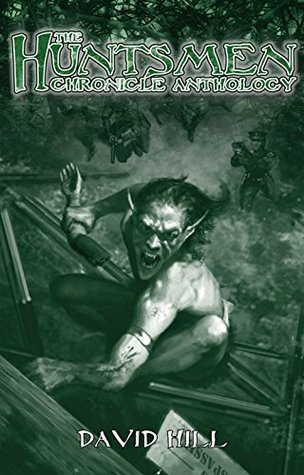 The Huntsmen Chronicle Anthology (Chronicles of Darkness): A Fiction Anthology for Changeling: the Lost by Theo Cohan-Diaz, Matthew McFarland, J. Dymphna Coy, Jess Hartley, Lawrence Hawkins, Lauren Stone, Marianne Pease, Elizabeth Chaipraditkul, Stewart Wieck