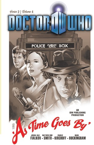 Doctor Who: Series 2: Volume 4: As Time Goes By by Joshua Hale Fialkov, Matthew Dow Smith