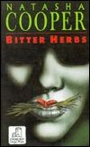 Bitter Herbs by Natasha Cooper