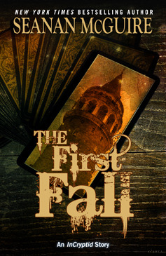 The First Fall by Seanan McGuire