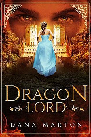 Dragon Lord by Dana Marton