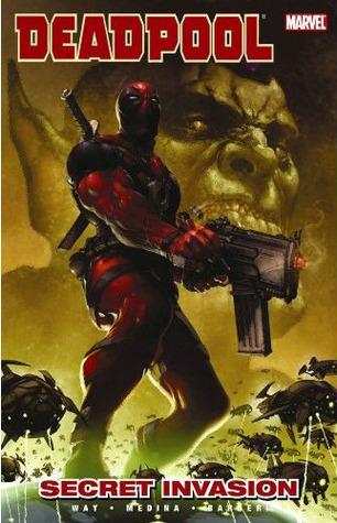 Deadpool, Volume 1: Secret Invasion by Carlo Barberi, Paco Medina, Andy Diggle, Daniel Way