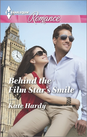 Behind the Film Star's Smile by Kate Hardy