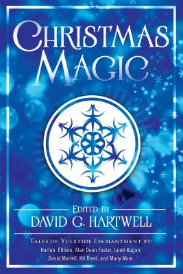 Christmas Magic: Short Stories from Award-Winning Fantasy Writers by
