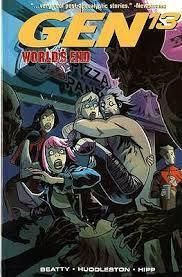 Gen¹³ Volume 4: World's End by Mike Huddleston, Scott Beatty