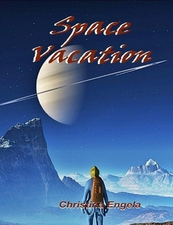 Space Vacation by Christina Engela