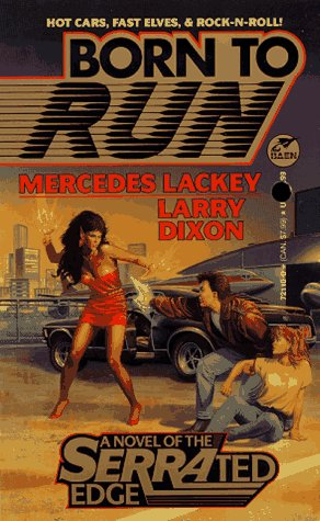 Born to Run by Mercedes Lackey, Larry Dixon
