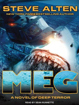 Meg: A Novel of Deep Terror with Meg: Origins by Sean Runnette, Steve Alten