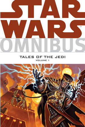 Star Wars Omnibus: Tales of the Jedi, Volume 1 by Tom Veitch, Duncan Fegredo, Christopher Moeller, Dave Dorman, Kevin J. Anderson