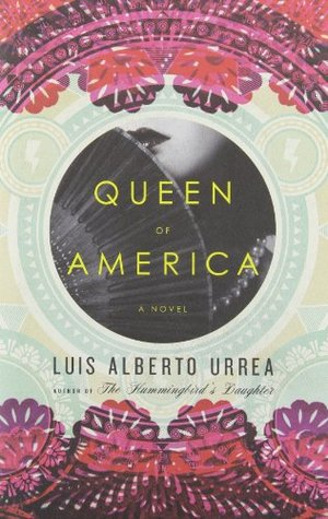 Queen of America by Luis Alberto Urrea