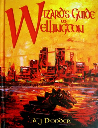 Wizard's Guide to Wellington by A.J. Ponder