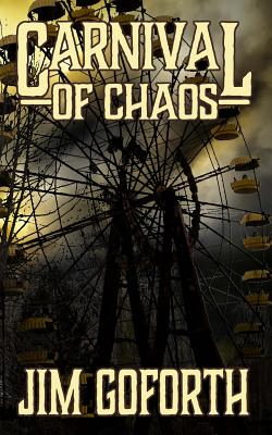 Carnival of Chaos by Jim Goforth