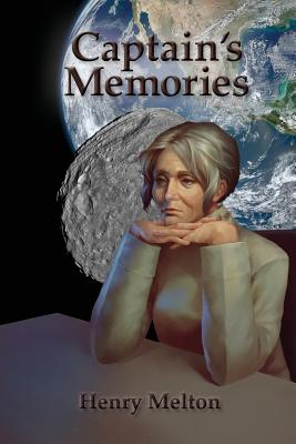 Captain's Memories by Henry Melton