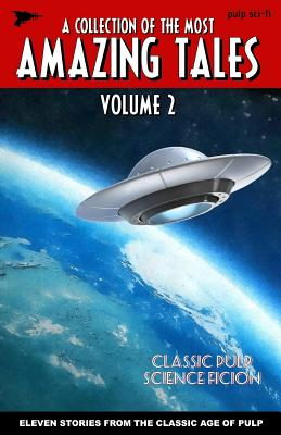 Amazing Tales Volume 2 by Will Smith, R. J. Robbins