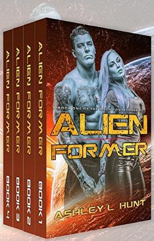 Alien Former Box Set (Books 1-5) by Ashley L. Hunt