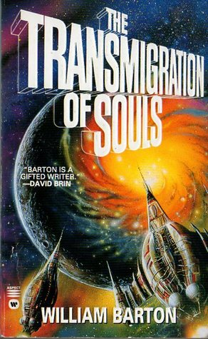The Transmigration of Souls by William Barton