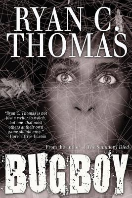 Bugboy by Ryan C. Thomas